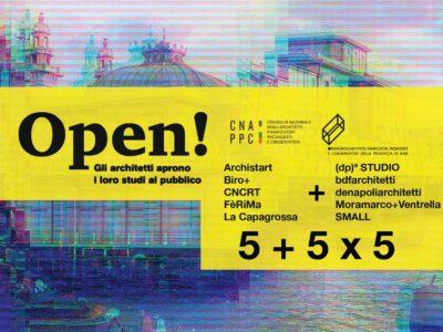 Open! studi aperti - 5 + 5 x 5 - dieci interventi in cinque minuti